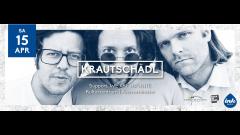 Rock'in'K mit Krautschädl & We Are Infinite