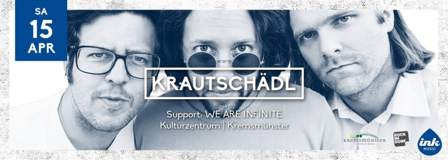 Rock'in'K mit Krautschädl und We Are Infinite